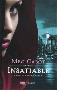 Libro Insatiable. Vampiri a Manhattan Meg Cabot