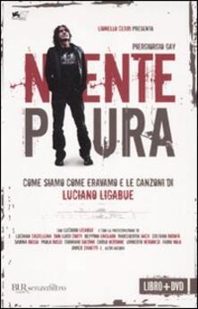 Niente paura. Come siamo come eravamo e le canzoni di Luciano Ligabue. Con DVD.pdf