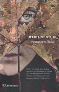 Libro L' amante è finita Maria Venturi