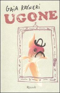 Libro Ugone Gaia Rayneri