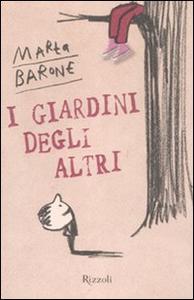 Libro I giardini degli altri Marta Barone