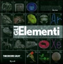 Filippodegasperi.it Gli elementi. Alla scoperta degli atomi dell'universo Image