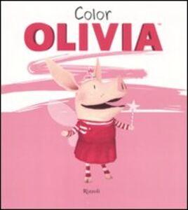 Foto Cover di Color Olivia, Libro di Ian Falconer, edito da Rizzoli