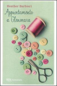 Appuntamento a glenmara heather barbieri libro bur - Barbie colorazione pagine libero ...