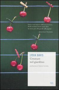 Foto Cover di Creature nel giardino, Libro di Lydia Davis, edito da BUR Biblioteca Univ. Rizzoli