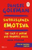 Libro Intelligenza emotiva. Che cos'è e perché può renderci felici Daniel Goleman