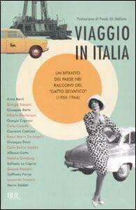 Libro Viaggio in Italia. Un ritratto del paese nei racconti del «Gatto selvatico» (1955-1964)
