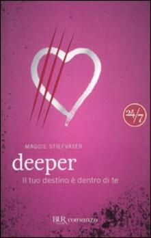 Deeper. Il tuo destino è dentro di te - Maggie Stiefvater - copertina