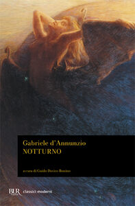 Libro Notturno Gabriele D'Annunzio