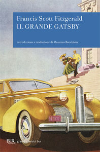 Foto Cover di Il grande Gatsby, Libro di Francis Scott Fitzgerald, edito da BUR Biblioteca Univ. Rizzoli
