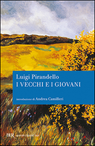 Libro I vecchi e i giovani Luigi Pirandello