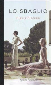 Libro Lo sbaglio Flavia Piccinni