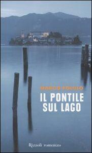 Libro Il pontile sul lago Marco Polillo