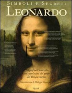 Libro Simboli e segreti. Leonardo. I significati nascosti nei capolavori del genio del Rinascimento Paul Crenshaw , Rebecca Tucker