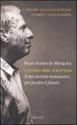 Libro L' uomo del destino. Il mio metodo matematico per predire il futuro Bruce Bueno de Mesquita