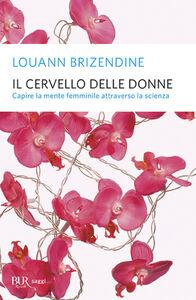 Libro Il cervello delle donne Louann Brizendine