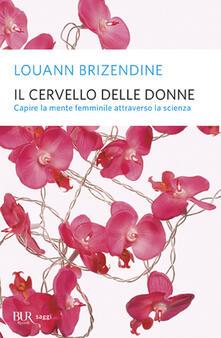 Il cervello delle donne - Louann Brizendine - copertina