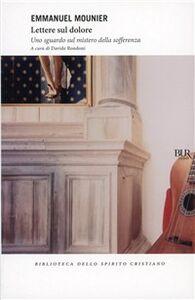 Foto Cover di Lettere sul dolore, Libro di Emmanuel Mounier, edito da Rizzoli