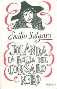 Libro Jolanda, la figlia del Corsaro Nero Emilio Salgari