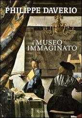 Il Il museo immaginato. Ediz. illustrata copertina