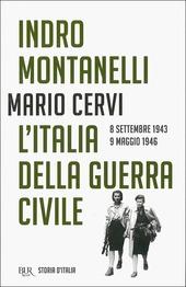 Storia d'Italia. Vol. 15: L'Italia della guerra civile (8 settembre 1943-9 maggio 1946).