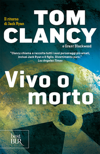 Libro Vivo o morto Tom Clancy , Grant Blackwood