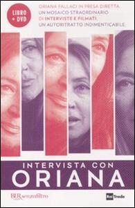 Intervista con Oriana. Con DVD