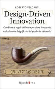 Antondemarirreguera.es Design-Driven innovation. Cambiare le regole della competizione innovando radicalmente il significato dei prodotti e dei servizi Image