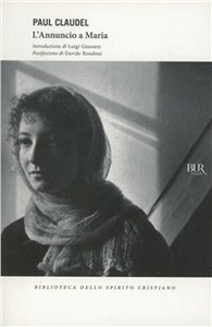 Libro L' annuncio a Maria Paul Claudel