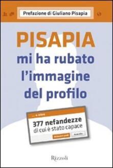 Antondemarirreguera.es Pisapia mi ha rubato l'immagine del profilo. 377 nefandezze di cui è stato capace Image