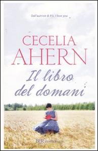 Libro Il libro del domani Cecelia Ahern