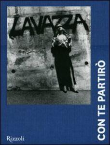 Foto Cover di Lavazza. Con te partirò. 20 anni, 240 mesi, 170 immagini, Libro di  edito da Rizzoli