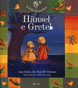 Libro Hänsel e Gretel. Con CD Audio Jacob Grimm , Wilhelm Grimm , Paola Parazzoli