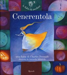 Libro Cenerentola. Ediz. illustrata. Con CD Audio Charles Perrault , Paola Parazzoli