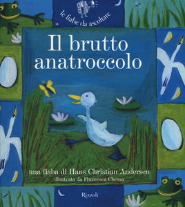 Libro Il brutto anatroccolo. Con CD Audio H. Christian Andersen , Paola Parazzoli