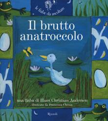 Il brutto anatroccolo. Ediz. illustrata. Con CD Audio - Hans Christian Andersen - copertina