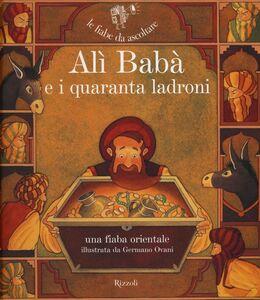 Libro Alì Babà e i quaranta ladroni. Con CD Audio Paola Parazzoli