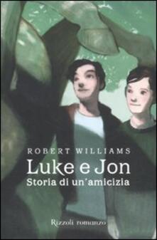 Listadelpopolo.it Luke e Jon. Storia di un'amicizia Image
