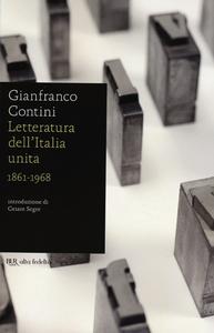 Libro Letteratura dell'Italia unita 1861-1968 Gianfranco Contini