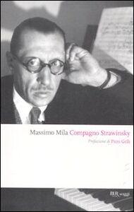 Libro Compagno Strawinsky Massimo Mila