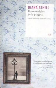 Libro Il suono dolce della pioggia Diana Athill