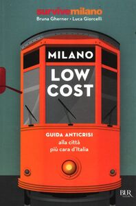 Libro Milano low cost Bruna Gherner , Luca Giorcelli