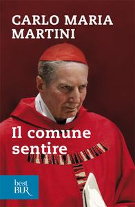 Libro Il comune sentire Carlo Maria Martini