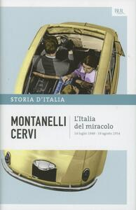 Storia d'Italia. Vol. 17: L'Italia del miracolo. 14 luglio 1948-19 agosto 1954.