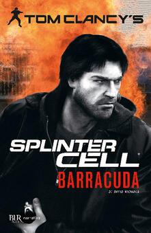 Fondazionesergioperlamusica.it Barracuda. Splinter Cell Image