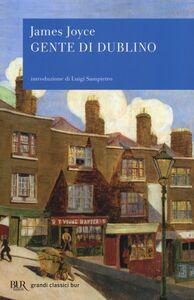 Foto Cover di Gente di Dublino, Libro di James Joyce, edito da BUR Biblioteca Univ. Rizzoli