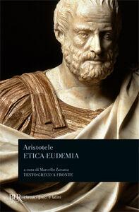 Libro Etica eudemia. Testo greco a fronte Aristotele