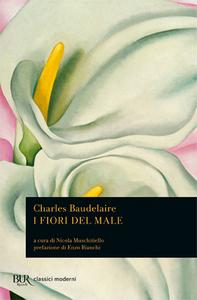 Libro I fiori del male. Testo francese a fronte Charles Baudelaire