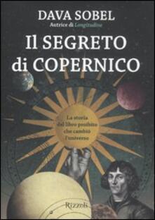 Nordestcaffeisola.it Il segreto di Copernico. La storia del libro proibito che cambiò l'universo Image