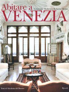 Libro Abitare a Venezia Giuseppe Molteni , Roberta Motta , Nicoletta Del Buono